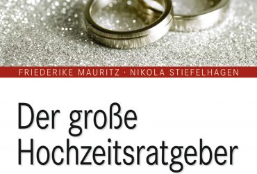 """Leseprobe: """"Der große Hochzeitsratgeber"""""""